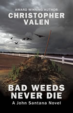 Bad Weeds Never Die (2011)